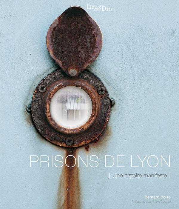 """Couverture """"Prisons de Lyon"""""""