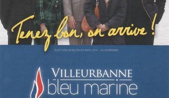 «Tenez bon, on arrive» : l'affiche culte du FN de Villeurbanne