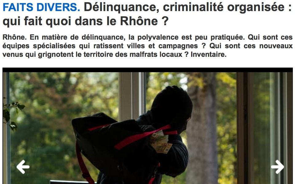 """Capture d'écran de l'article """"Délinquance, criminalité organisée, qui fait quoi dans le Rhône ?"""" sur leprogres.fr."""