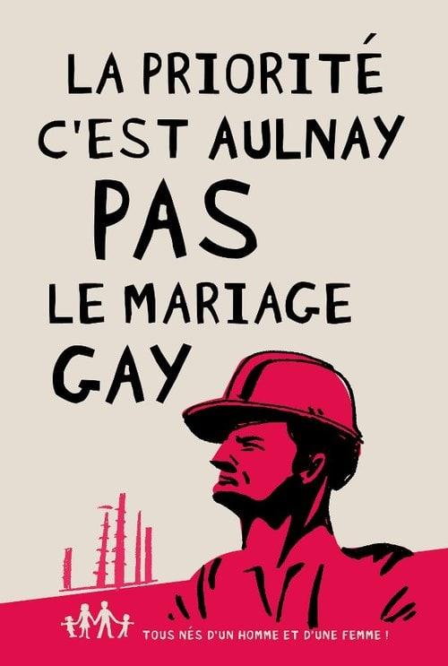 """Affiche de la Manif pour tous : """"La priorité c'est Aulnay, pas le mariage gay""""."""