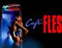 Café Flesh de Stephan Sayadian