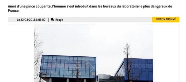 Une intrusion dans le laboratoire P4, l'un des plus sécurisés de France