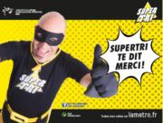 """Affiche de la campagne """"Super Tri"""" de la Métro"""