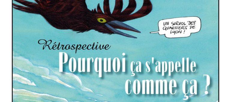 «Qu'y a-t-il de roux à la Croix-Rousse ?» : les noms des quartiers de Lyon en bande dessinée