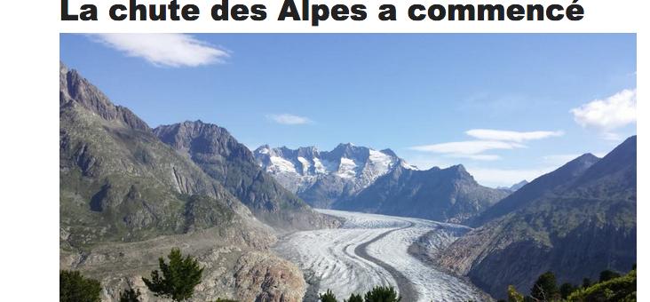 La chute des Alpes a commencé et marque la nouvelle donne climatique