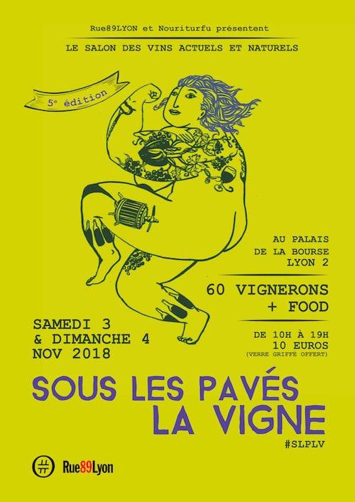 """L'affiche de la 5è édition de """"Sous les pavés la vigne"""" à Lyon. Dessin par """"Les fols de Silène"""", graphisme par Léa Dorade."""