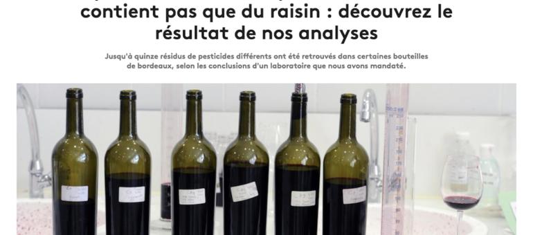 Pesticides, colle de poisson et acides : que trouve-t-on sous les étiquettes des bouteilles de vin ?