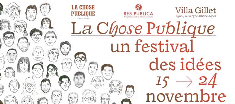 Festival « La Chose Publique» à Lyon: vous aussi participez au débat