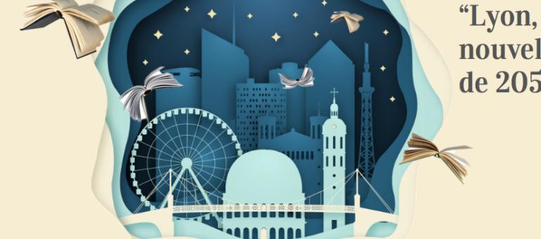 «Lyon, des nouvelles de 2050»: un concours d'écriture pour raconter la métropole de demain