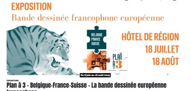 «Plan à 3 : Belgique France Suisse», une expo sur la BD européenne à Lyon