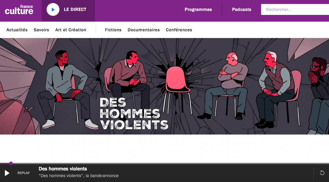 "Capture d'écran site de France Culture pour le podcast ""Des hommes violents"""