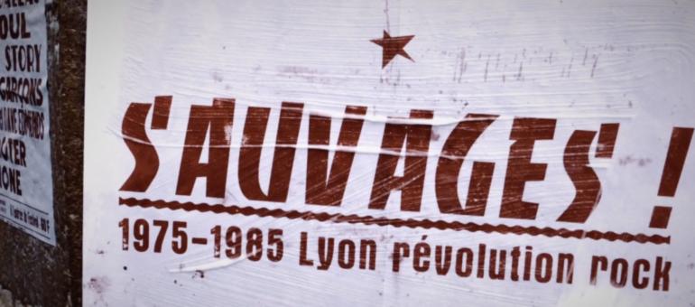 «Sauvages, 1975-1985 : Lyon révolution rock»: dans l'histoire du rock local
