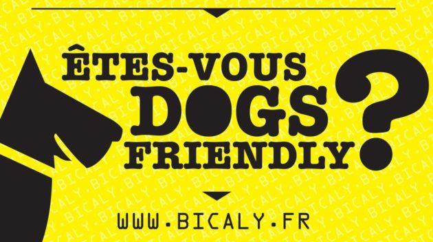 Êtes-vous pour le bien-être animal et canin ? C'est le message de cette affiche du collectif Bicaly