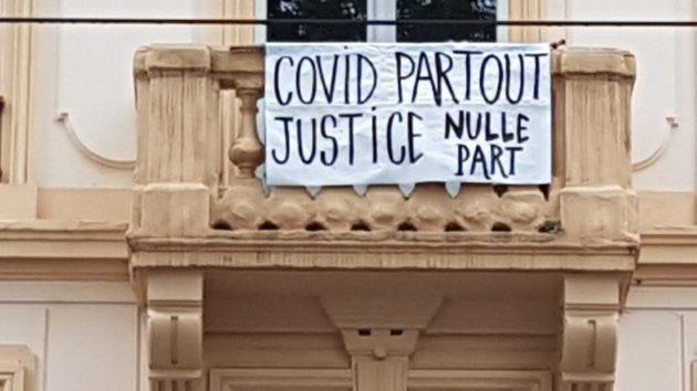 """Covid partout. Justice nulle part"""