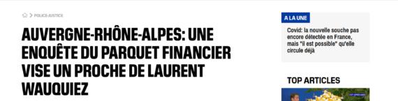 Vigie sur l'enquête ouverte par le parquet financier sur le salaire d'un proche de Laurent Wauquiez